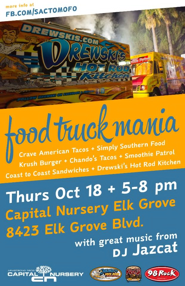SactoMoFo Food Truck Mania -- Capital Nursery Elk Grove Oct18