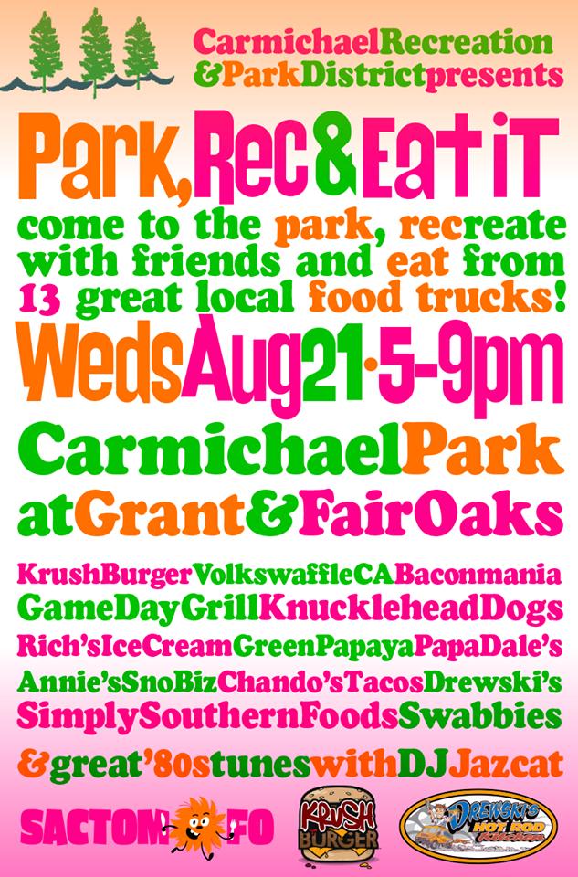 SactoMoFo Food Truck Mania -- Carmichael Park Aug21