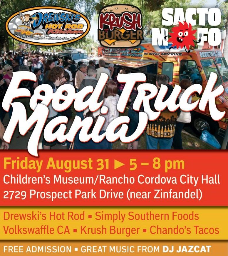 SactoMoFo Food Truck Mania -- City Hall Rancho Cordova Aug 31