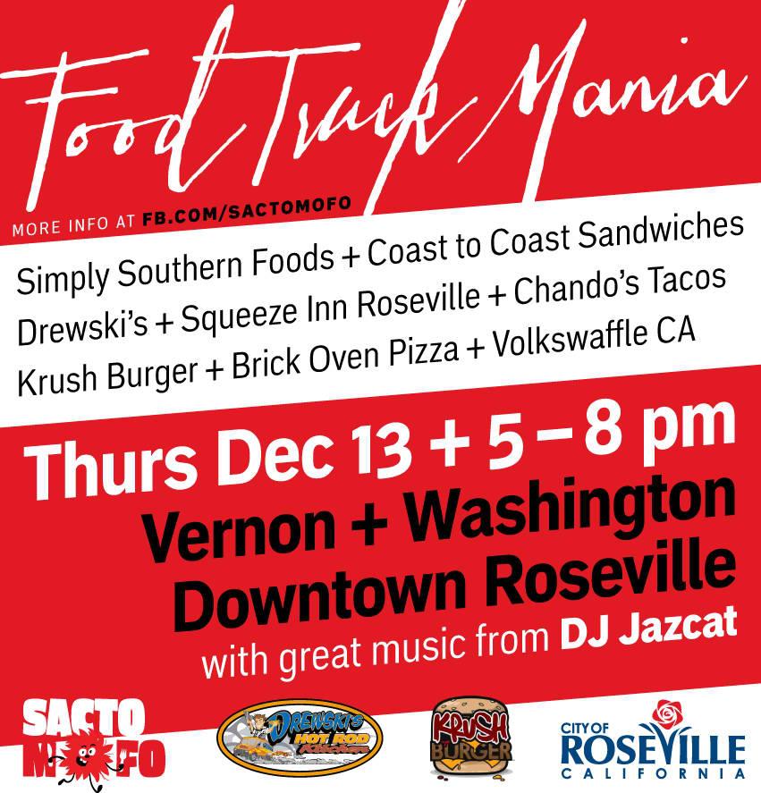 SactoMoFo Food Truck Mania -- Downtown Roseville Dec13