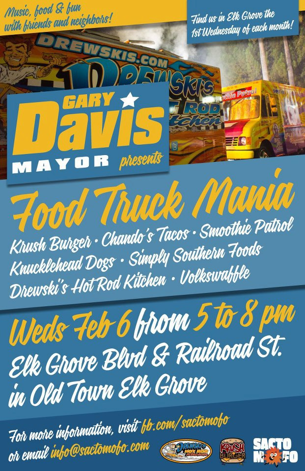 SactoMoFo Food Truck Mania -- Old Town Elk Grove Feb6