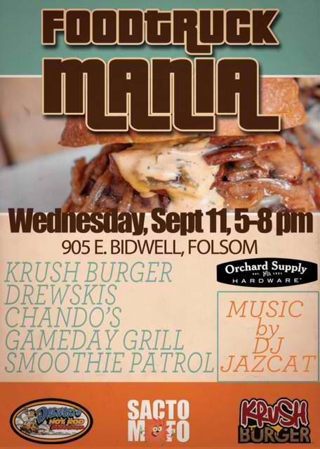 SactoMoFo Food Truck Mania -- Orchard Supply Folsom Sept11