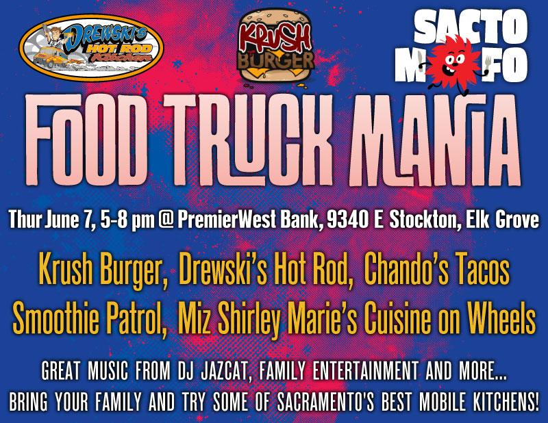 SactoMoFo Food Truck Mania -- PremierWest Elk Grove June7