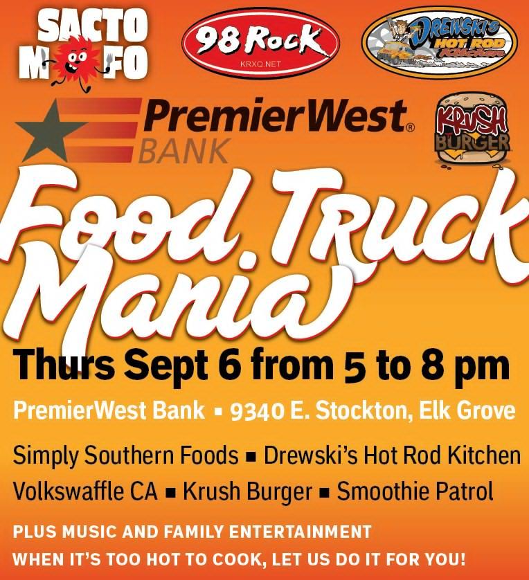 SactoMoFo Food Truck Mania -- PremierWest Elk Grove Sept6