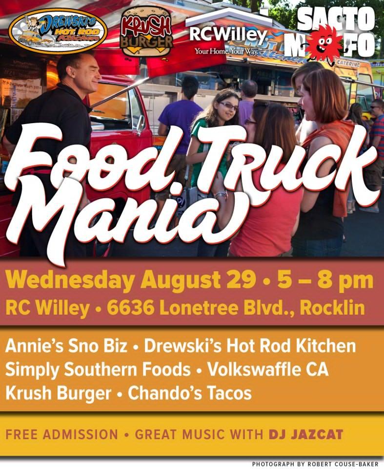 SactoMoFo Food Truck Mania -- RC Willey Rocklin Aug29
