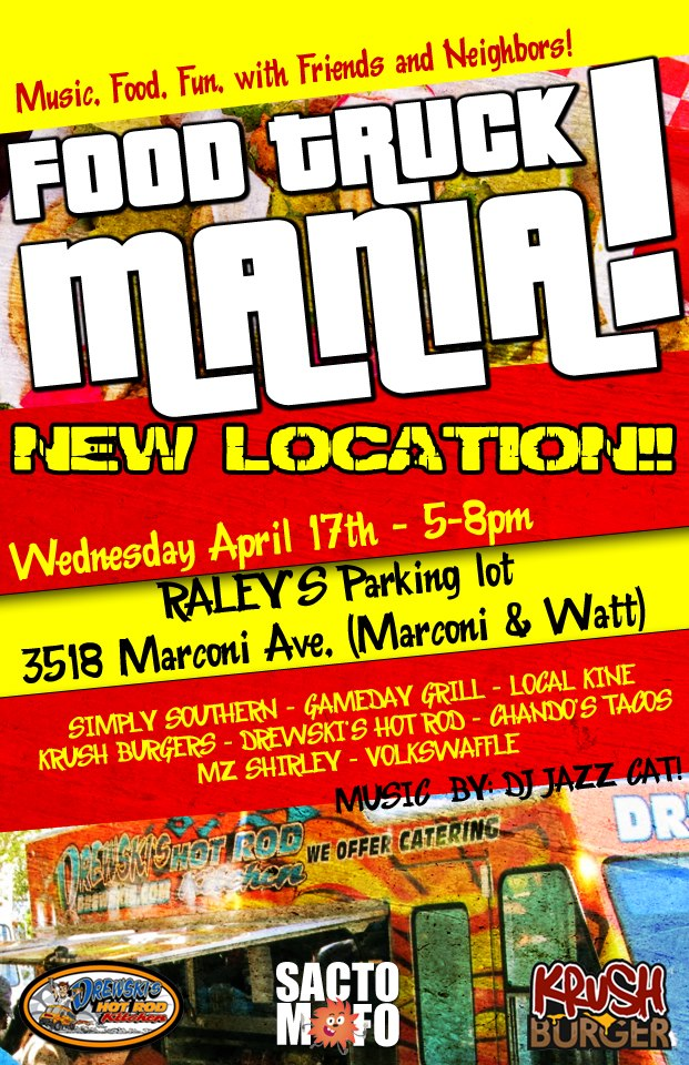 SactoMoFo Food Truck Mania -- Raley's Sacramento April17