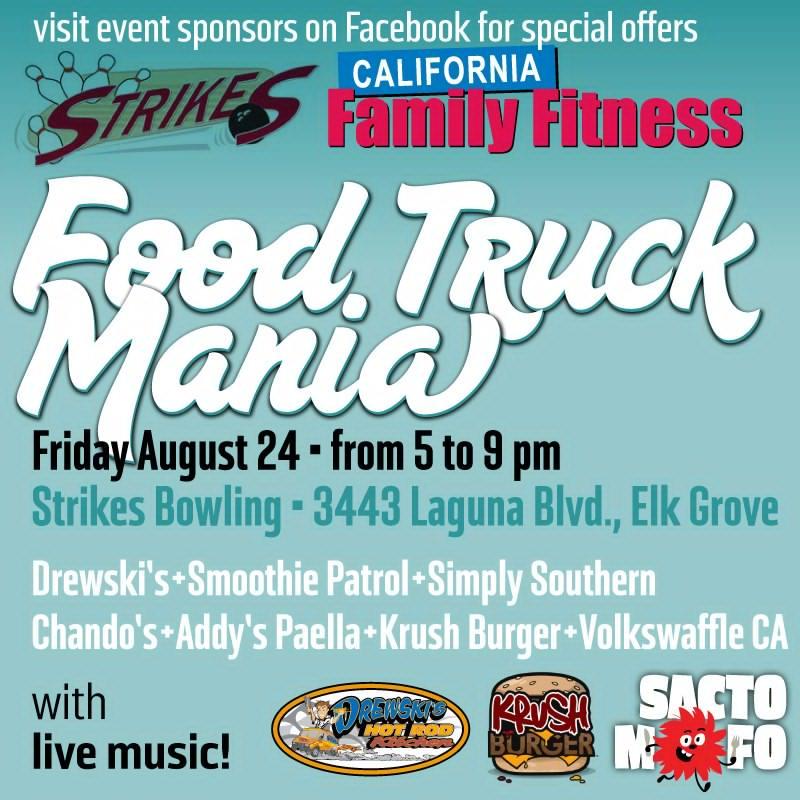 SactoMoFo Food Truck Mania -- Strikes Elk Grove Aug24