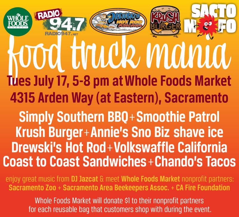 SactoMoFo Food Truck Mania -- Whole Foods Sacramento July17